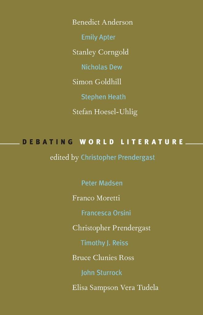 Debating World Literature als Taschenbuch