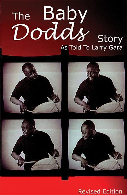 The Baby Dodds Story Edition: As Told to Larry Gara als Taschenbuch
