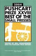Pushcart Prize XXVIII Best of the Small Presses