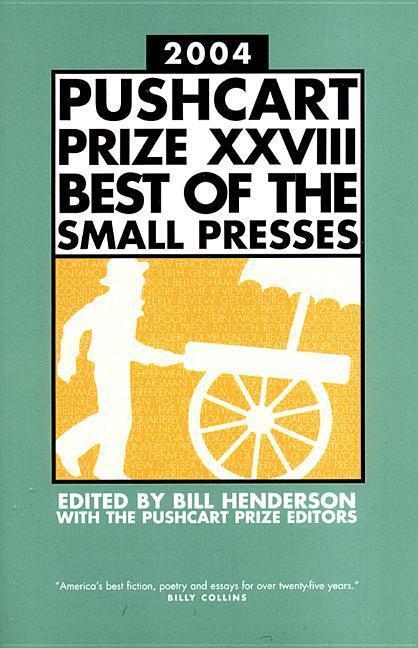 Pushcart Prize XXVIII Best of the Small Presses als Taschenbuch
