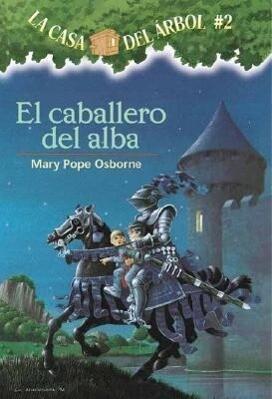 El Caballero del Alba = Knight at Dawn als Taschenbuch