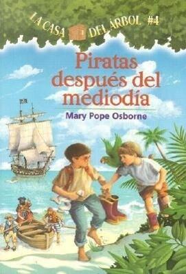 Piratas Despues del Mediodia = Pirates Past Noon als Taschenbuch