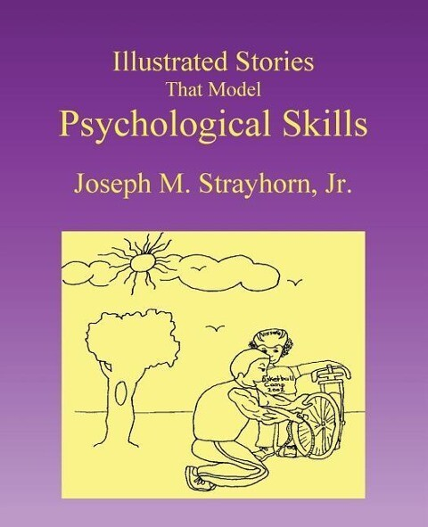 Illustrated Stories That Model Psychological Skills als Taschenbuch
