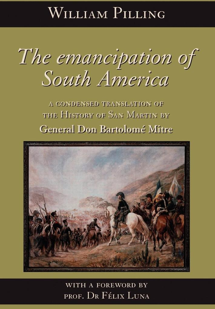 The Emancipation of South America als Buch