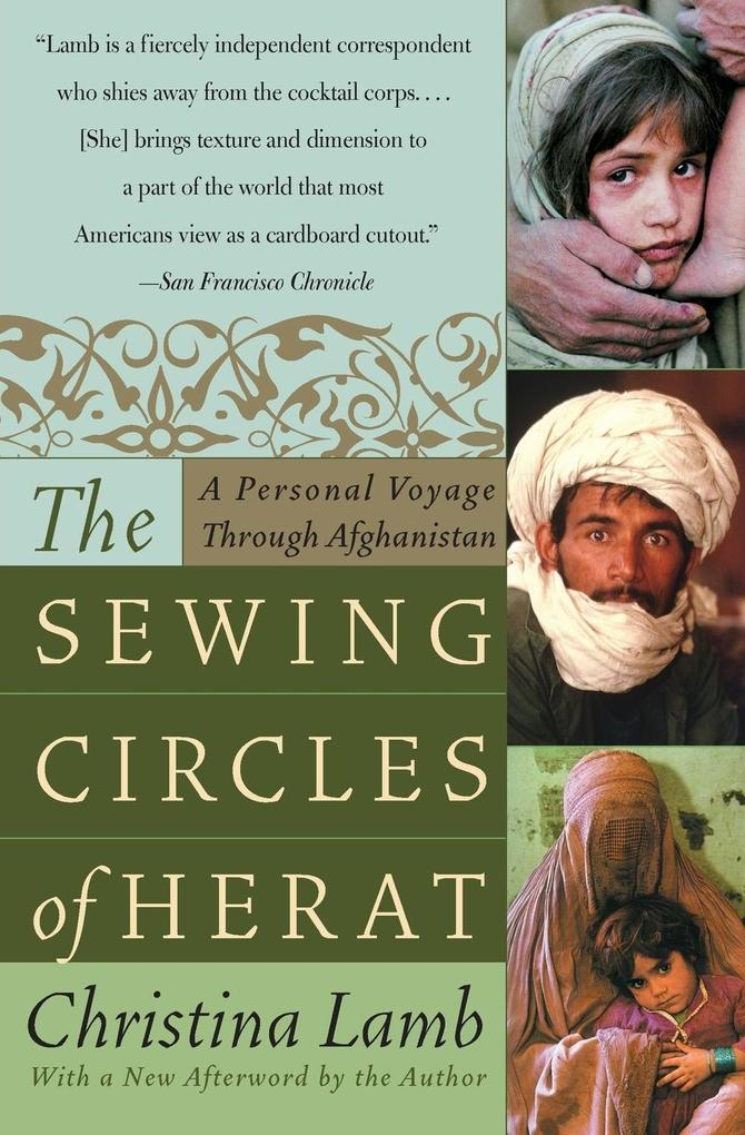 The Sewing Circles of Herat: A Personal Voyage Through Afghanistan als Taschenbuch