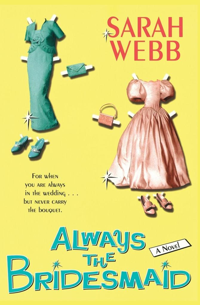 Always the Bridesmaid als Taschenbuch