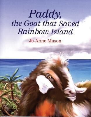Paddy, the Goat That Saved Rainbow Island als Buch