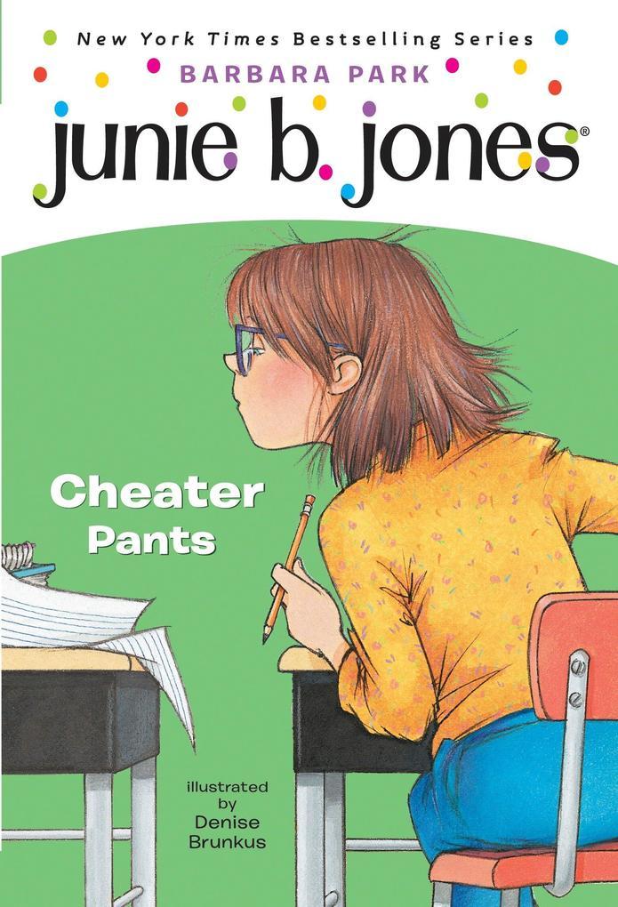Junie B. Jones #21: Cheater Pants als Taschenbuch