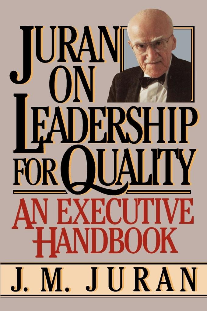 Juran on Leadership for Quality als Buch