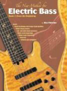 The New Method for Electric Bass: Book 1: From the Beginning als Taschenbuch