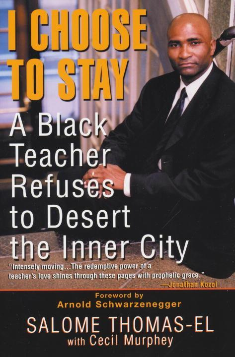 I Choose to Stay: A Black Teacher Refuses to Desert the Inner City als Taschenbuch