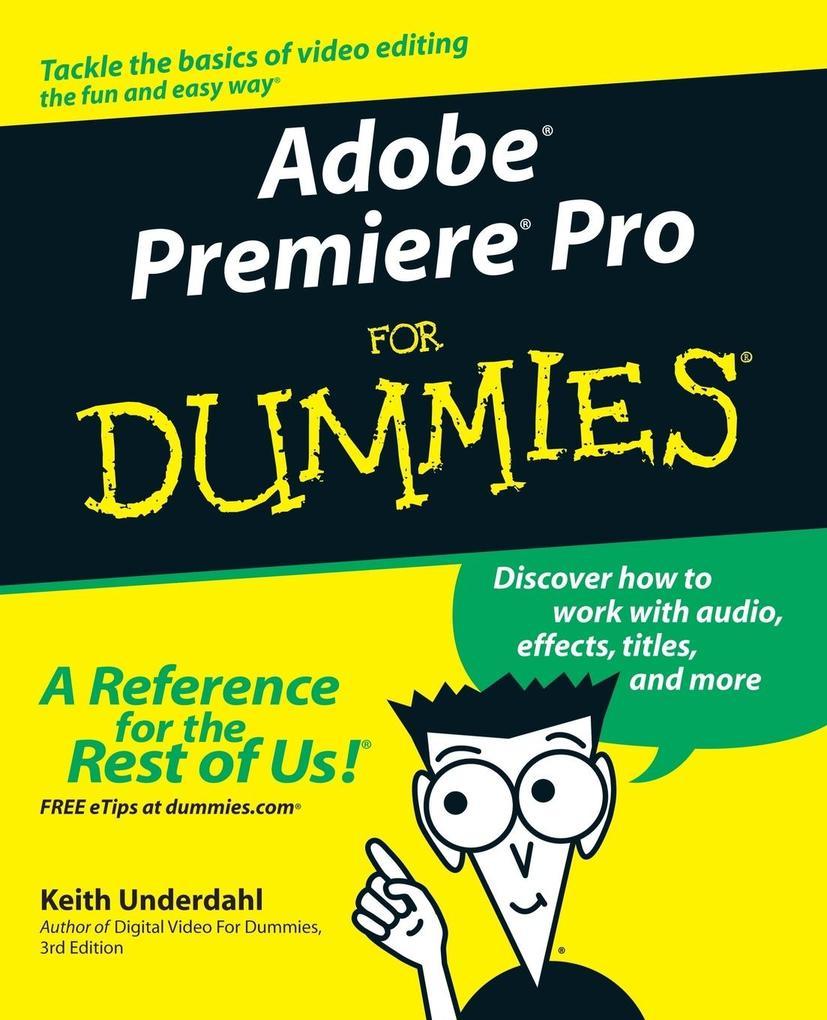 Adobe Premiere Pro For Dummies als Buch