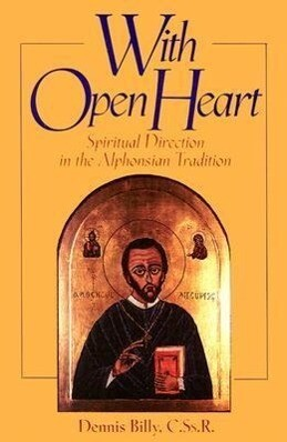 With Open Heart: Spiritual Direction in the Alphonsian Tradition als Taschenbuch