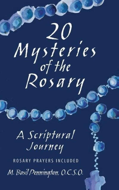 20 Mysteries of the Rosary: A Scriptural Journey als Taschenbuch