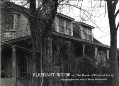 Elephant House or the Home of Edward Gorey A679 als Buch