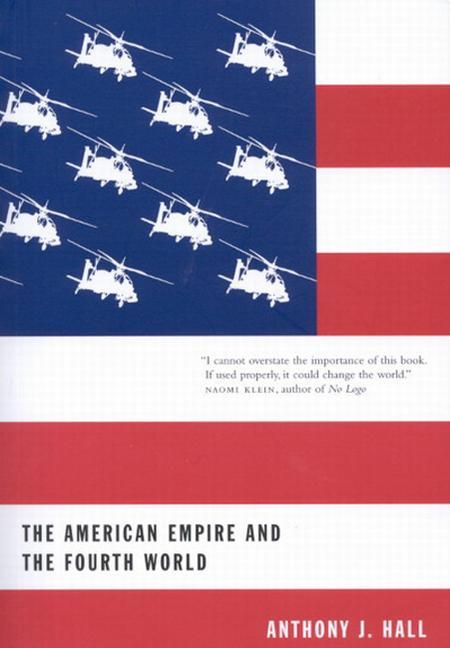 The American Empire and the Fourth World: The Bowl with One Spoon, Part One als Buch