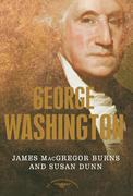 George Washington: The 1st President, 1789-1797