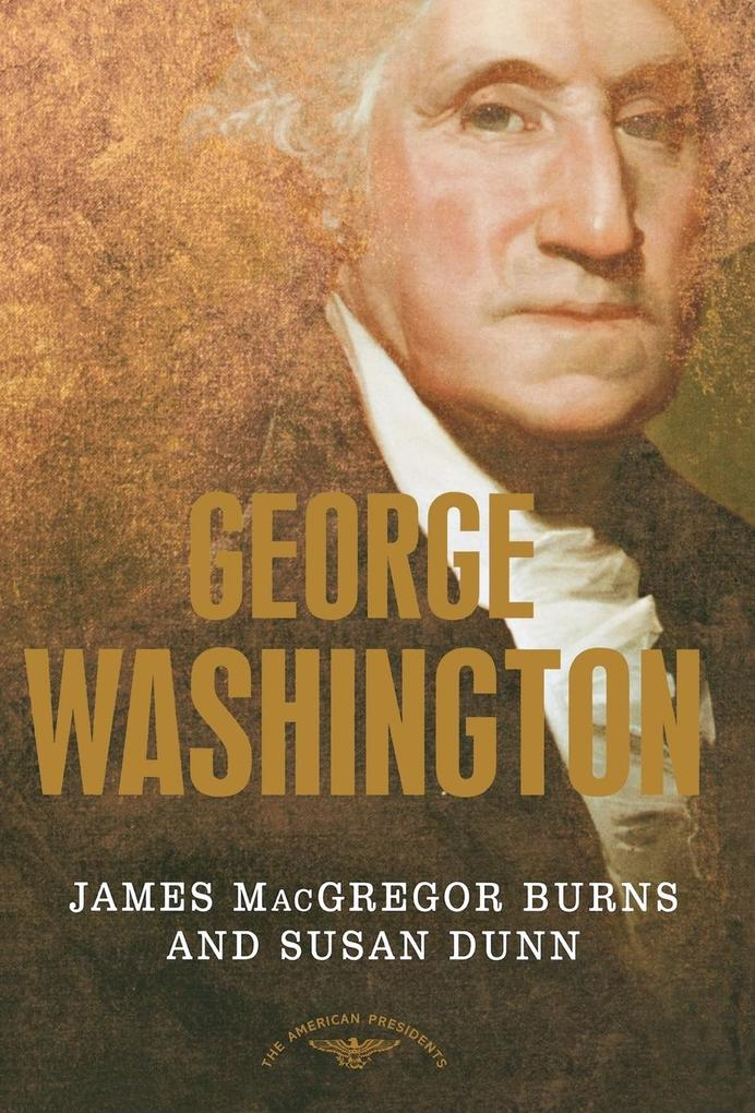 George Washington: The 1st President, 1789-1797 als Buch