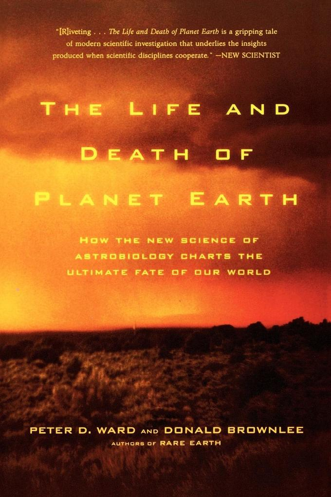 The Life and Death of Planet Earth als Taschenbuch