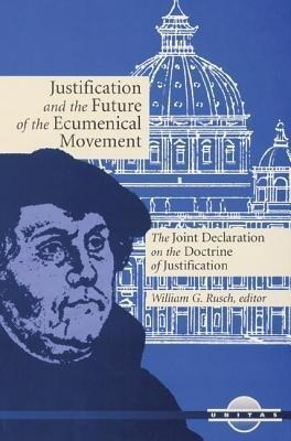 Justification and the Future of the Ecumenical Movement als Taschenbuch