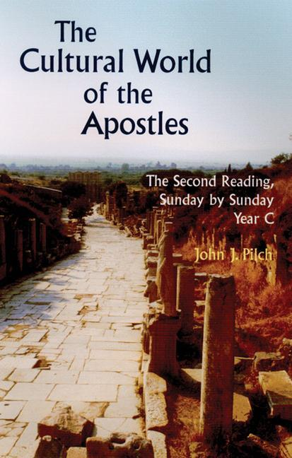 The Cultural World of the Apostles: The Second Reading, Sunday by Sunday Year C als Taschenbuch
