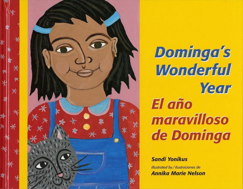 El Ano Maravilloso de Dominga/Dominga's Wonderful Year als Buch