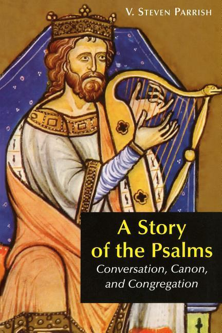 A Story of the Psalms: Conversation, Canon, and Congregation als Taschenbuch
