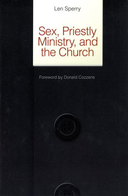Sex, Priestly Ministry, and the Church als Taschenbuch
