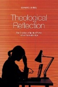 Theological Reflection: The Creation of Spiritual Power in the Information Age als Taschenbuch