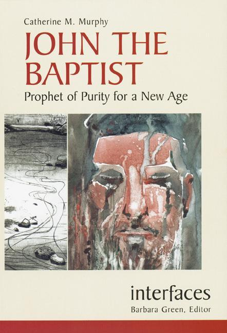 John the Baptist: Prophet of Purity for a New Age als Taschenbuch