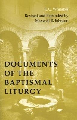 Documents of the Baptismal Liturgy als Taschenbuch