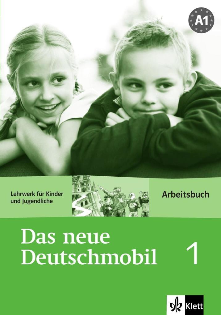 Das Neue Deutschmobil 1. Arbeitsbuch als Buch