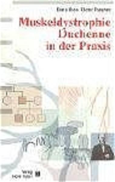 Muskeldystrophie Duchenne in der Praxis als Buch