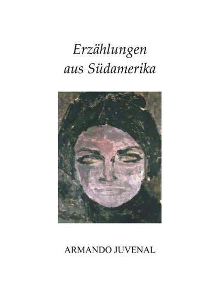 Erzählungen aus Südamerika als Buch