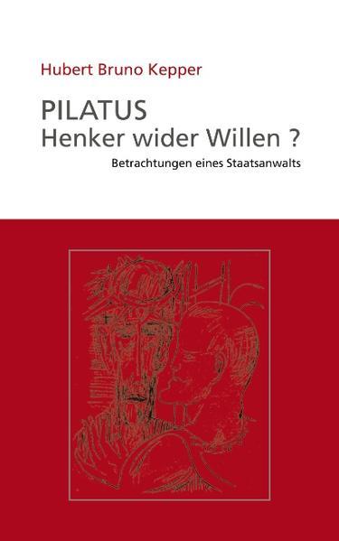 Pilatus Henker wider Willen? als Buch