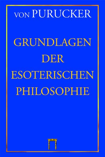 Grundlagen der Esoterischen Philosophie als Buch