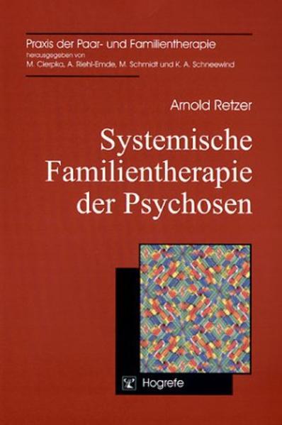 Systemische Familientherapie der Psychosen als Buch