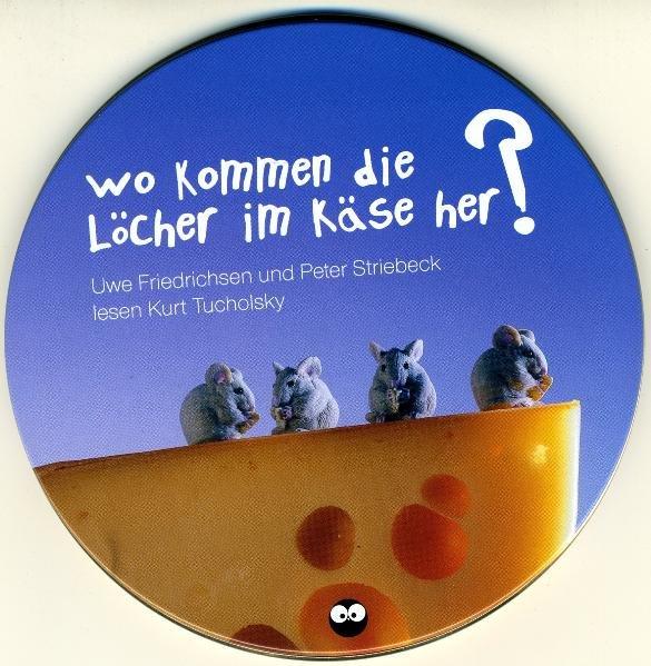 Wo kommen die Löcher im Käse her. CD als Hörbuch