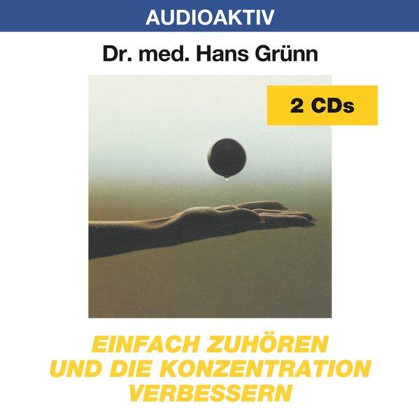 Einfach zuhören und die Konzentration verbessern. 2 CDs als Hörbuch