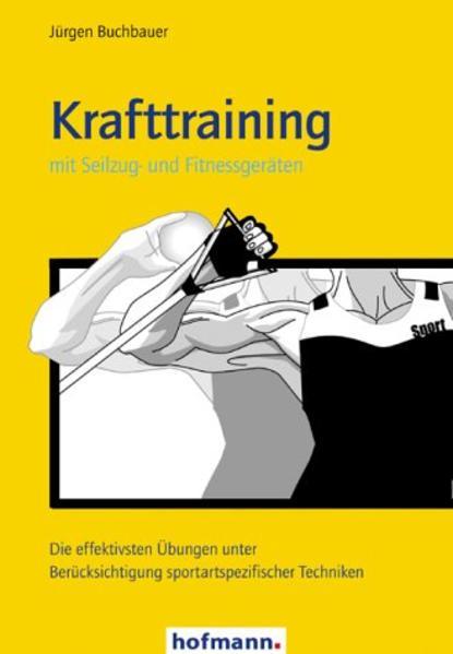 Krafttraining mit Seilzug- und Fitnessgeräten als Buch