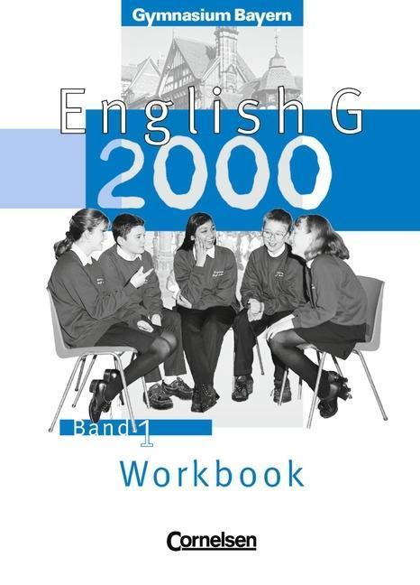 English G 2000 1. Workbook. Bayern als Buch