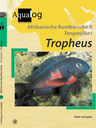 Afrikanische Buntbarsche 2. Tanganjika 1. Tropheus als Buch