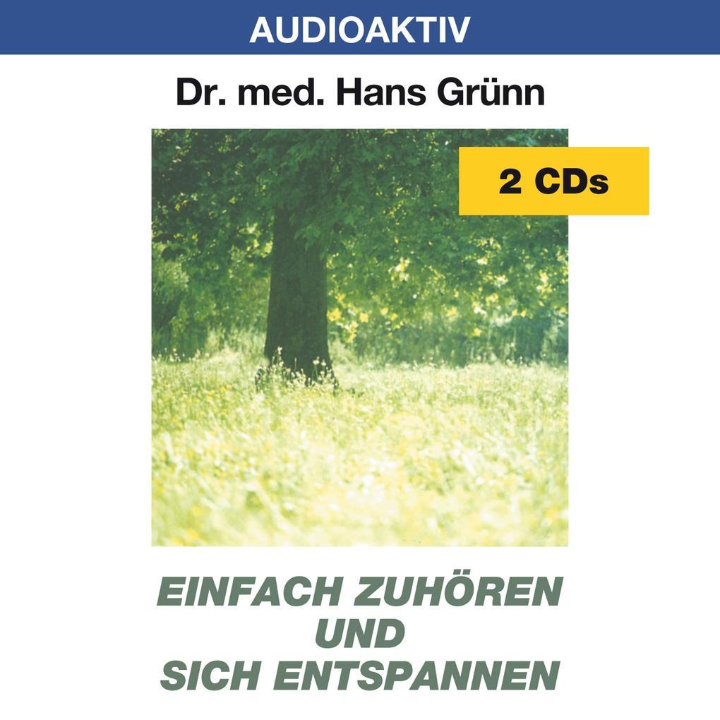 Einfach zuhören und sich entspannen. 2 CDs als Hörbuch
