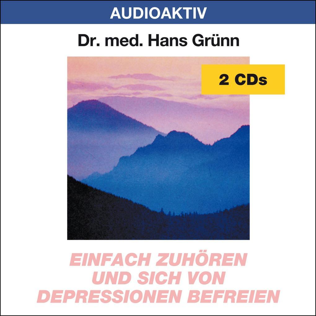 Einfach zuhören und sich von Depressionen befreien. 2 CDs als Hörbuch