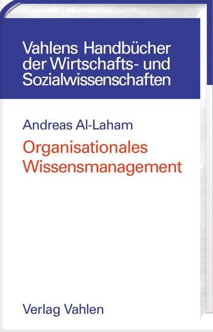 Organisationales Wissensmanagement als Buch