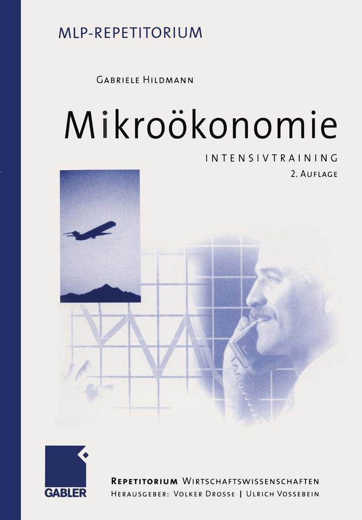 Intensivtraining Mikroökonomie als eBook Downlo...