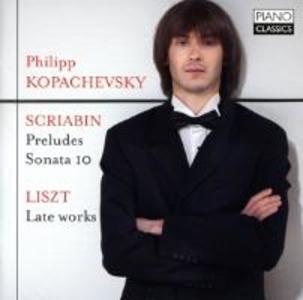 Kopachevsky Plays Scriabin & Liszt