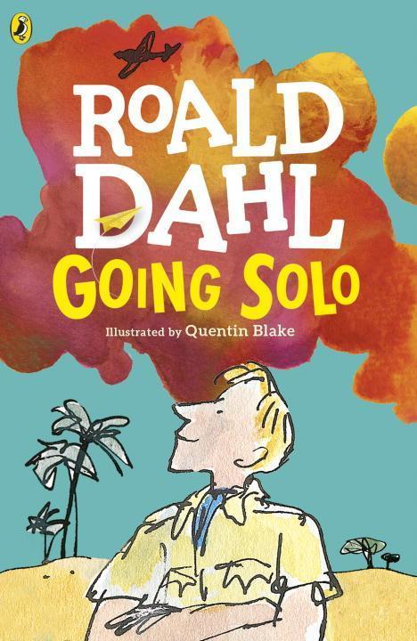 Going Solo als Taschenbuch von Roald Dahl