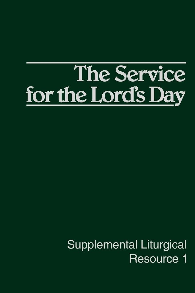 SLR 1-the Service for the Lord's Day als Taschenbuch