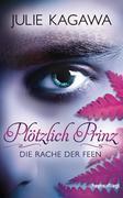 Plötzlich Prinz 03 - Die Rache der Feen